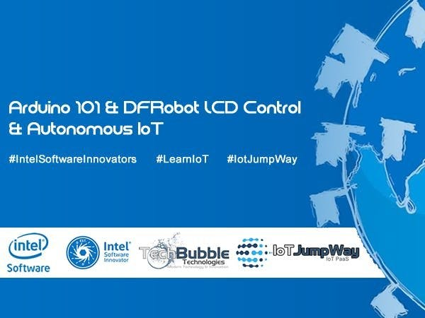 IoT Device Controller With Intel® Arduino 101 & DFRobot