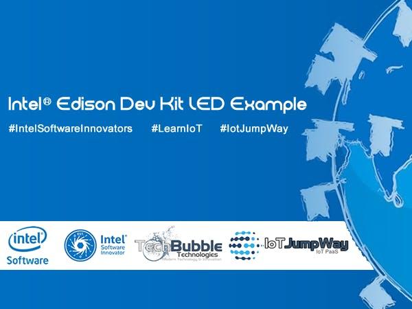 Dev Kit LED Example With Intel® Edison & IoT JumpWay