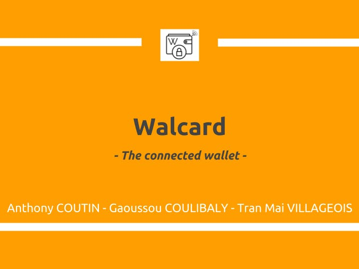 Walcard, the Connected Wallet