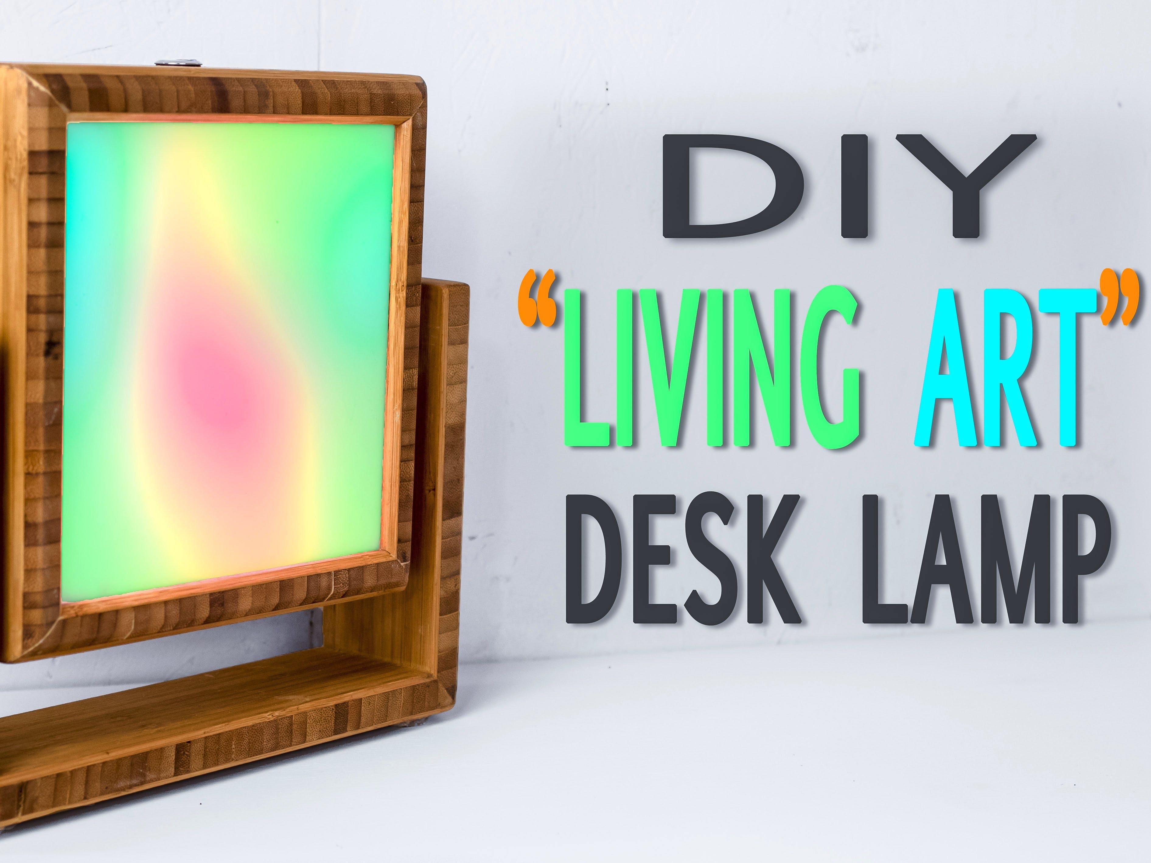 """Living Art"" Arduino-Controlled Desk Lamp"