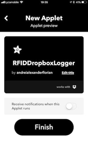 Now enable Notifications if you want and you will receive a notification every time the Applet triggers, click Finish