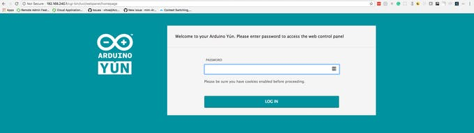 Go to http://192.168.240.1 and LOG IN! ( default password is arduino )