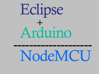 Using Eclipse Arduino plug-in with ESP8266 NodeMCU board