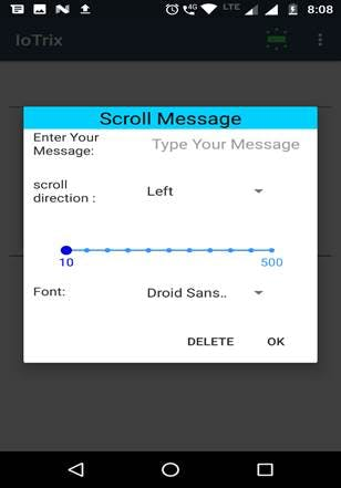 Display the Scrolling Message Note: Scroll direction is not implemented by default it moves from right to left.