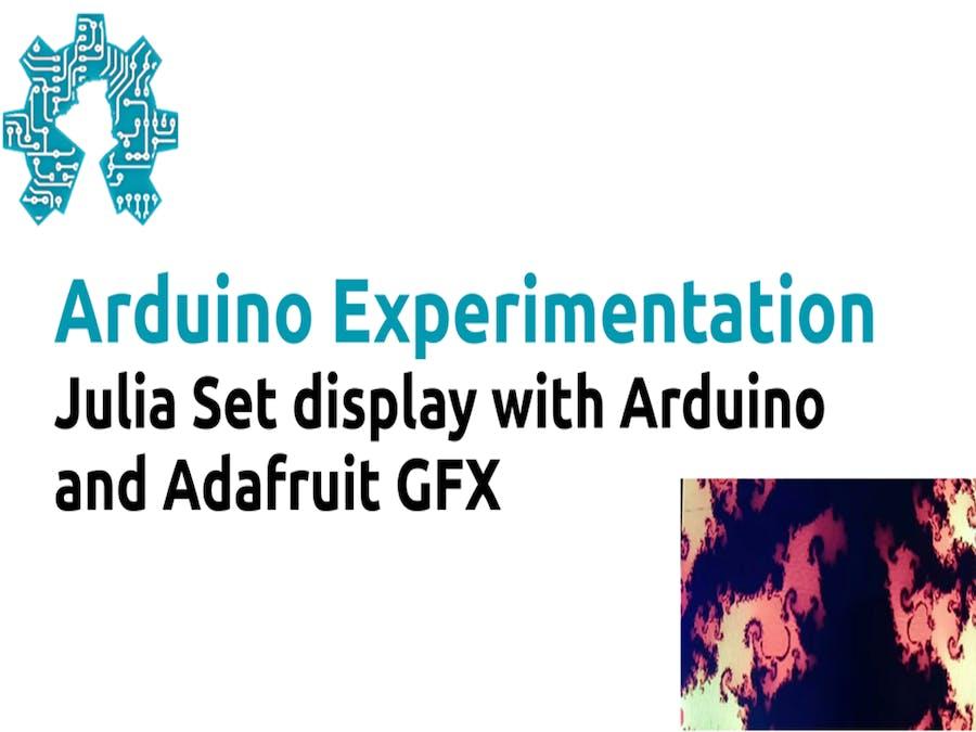 Julia Set display with Arduino