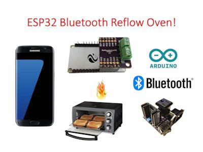ESP32 Bluetooth Reflow Oven