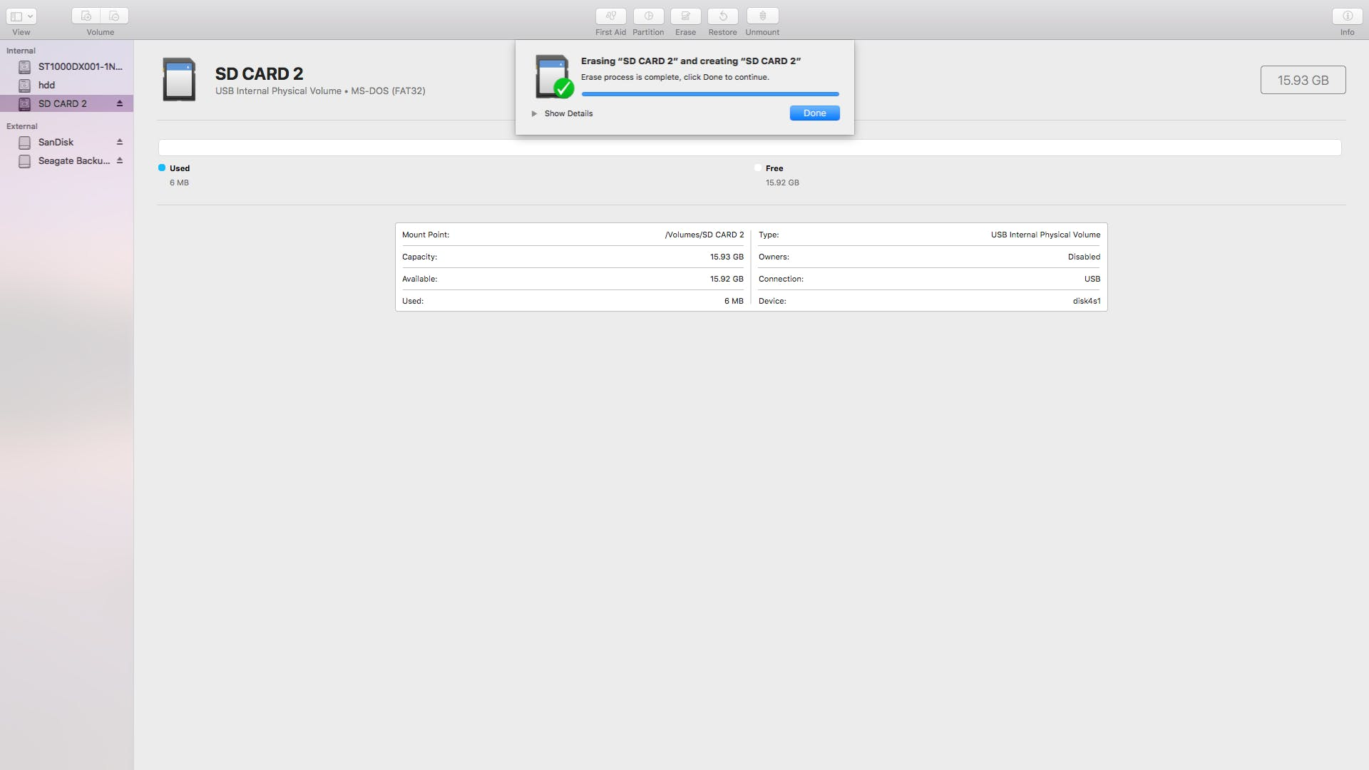 Wait for the SD card to erase and then click done. You can now eject the SD Card
