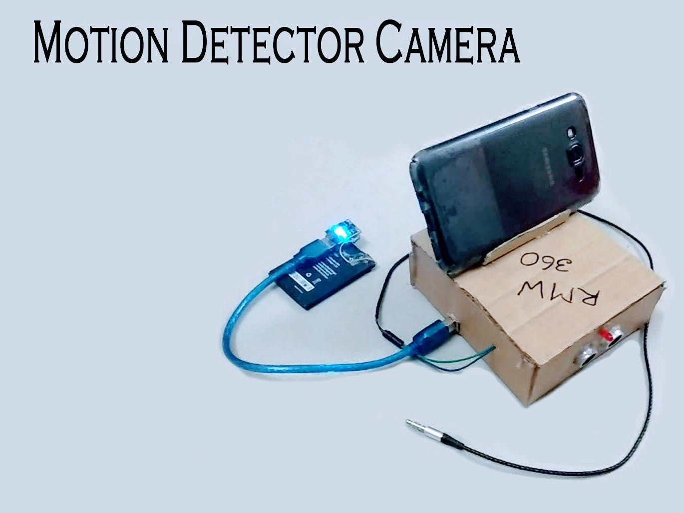 Android Motion Detector Camera with Arduino/MCU