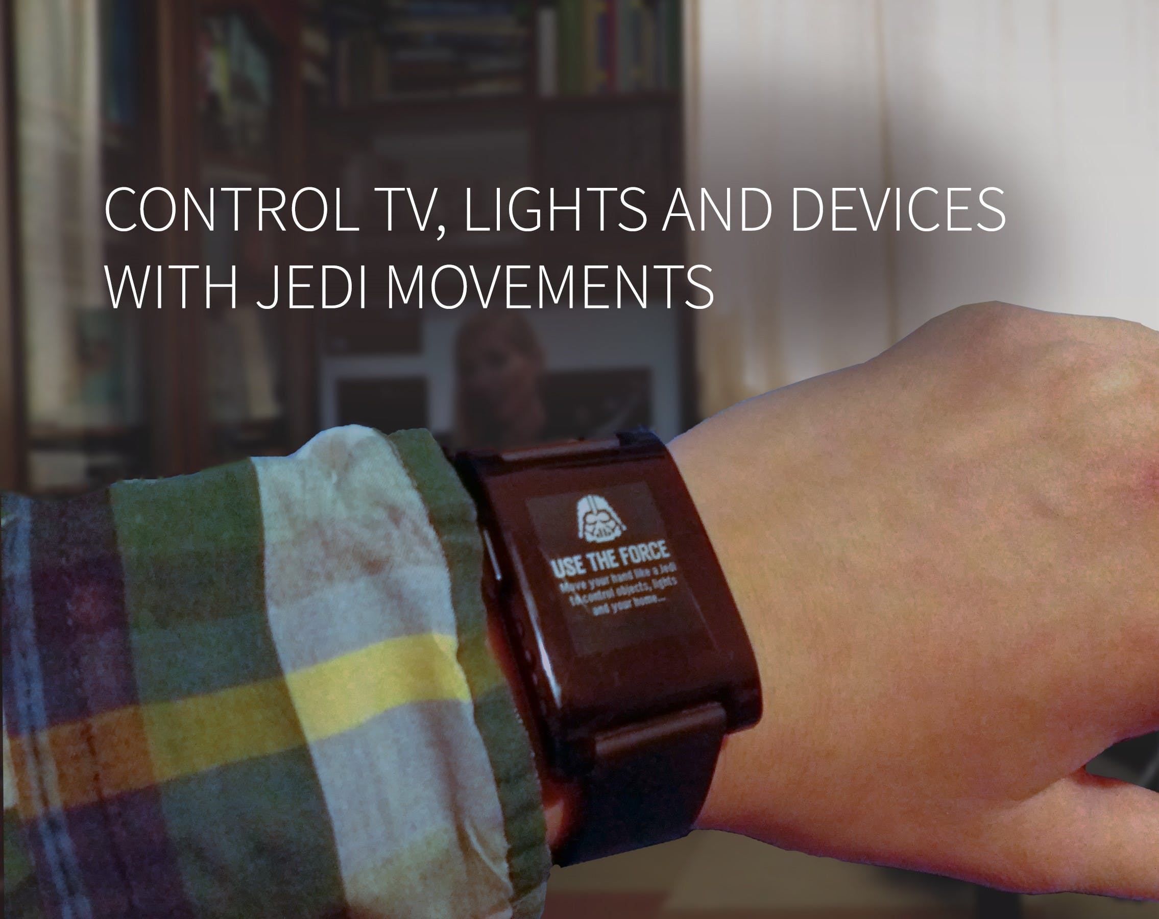 Jedi Force Gestures Based Home Automation