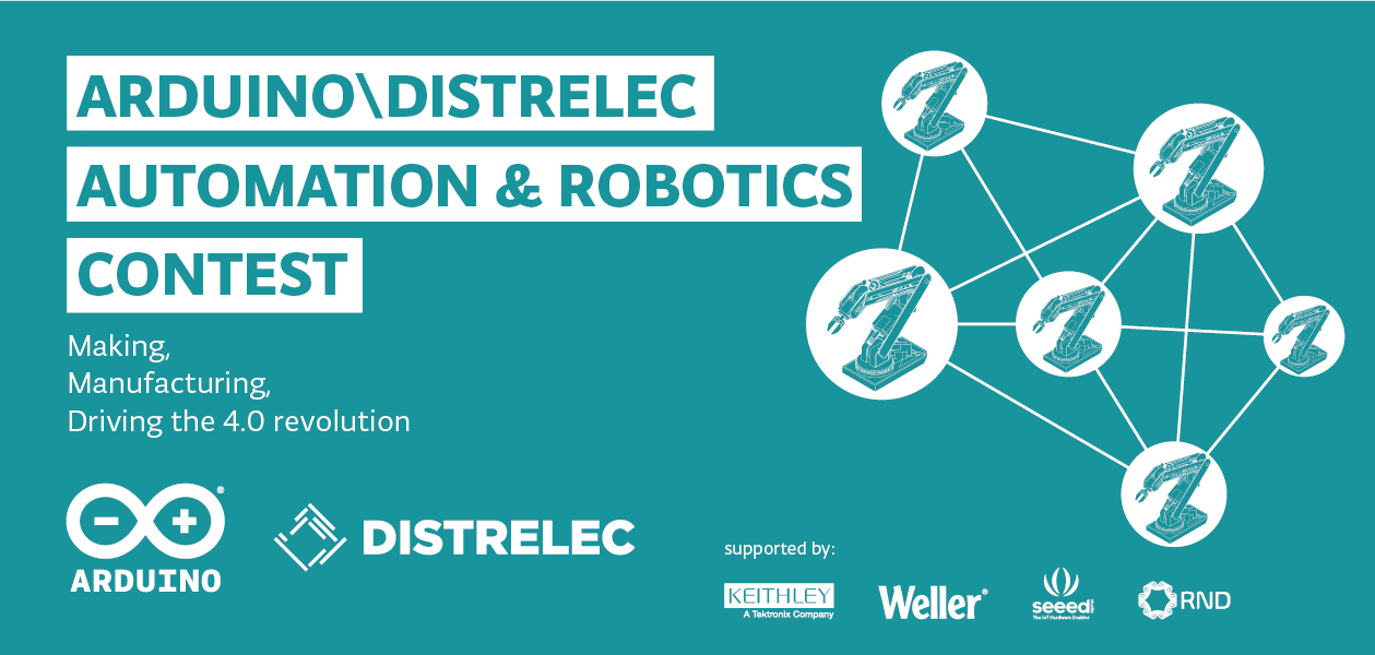 Arduino / Distrelec: Automation & Robotics Contest