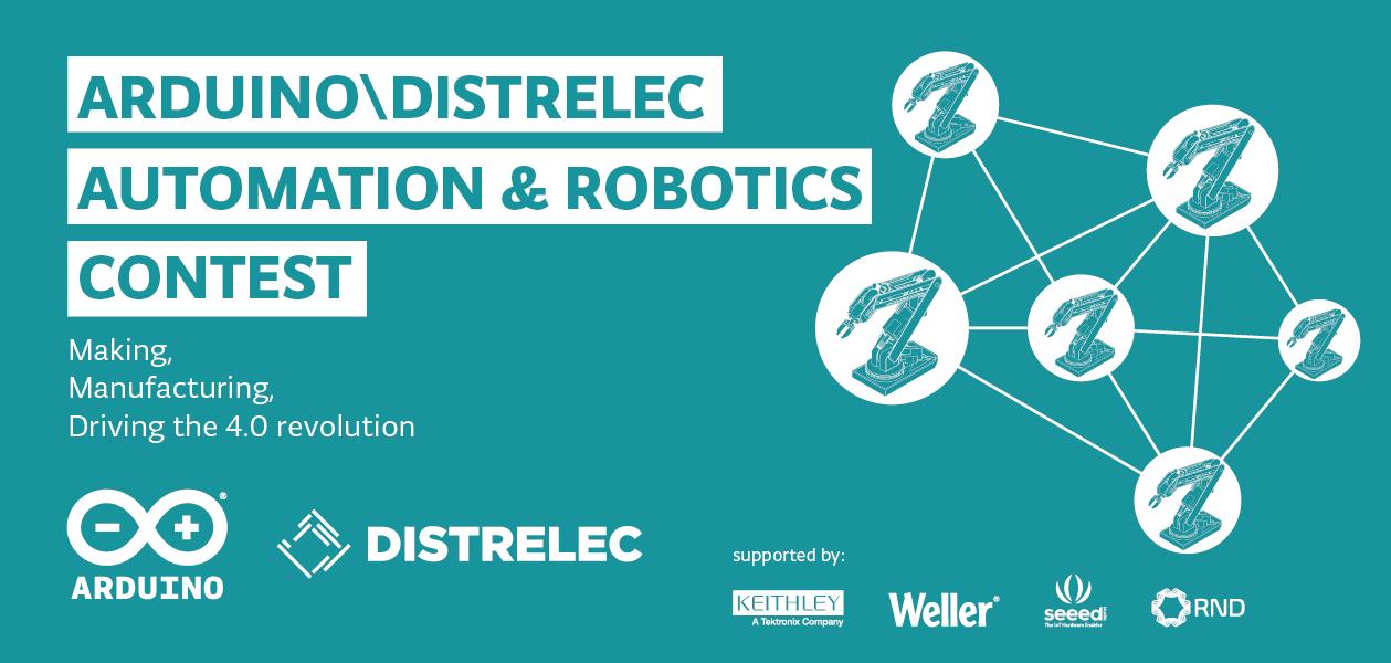 Arduino / Distrelec: Automation & Robotics Contest