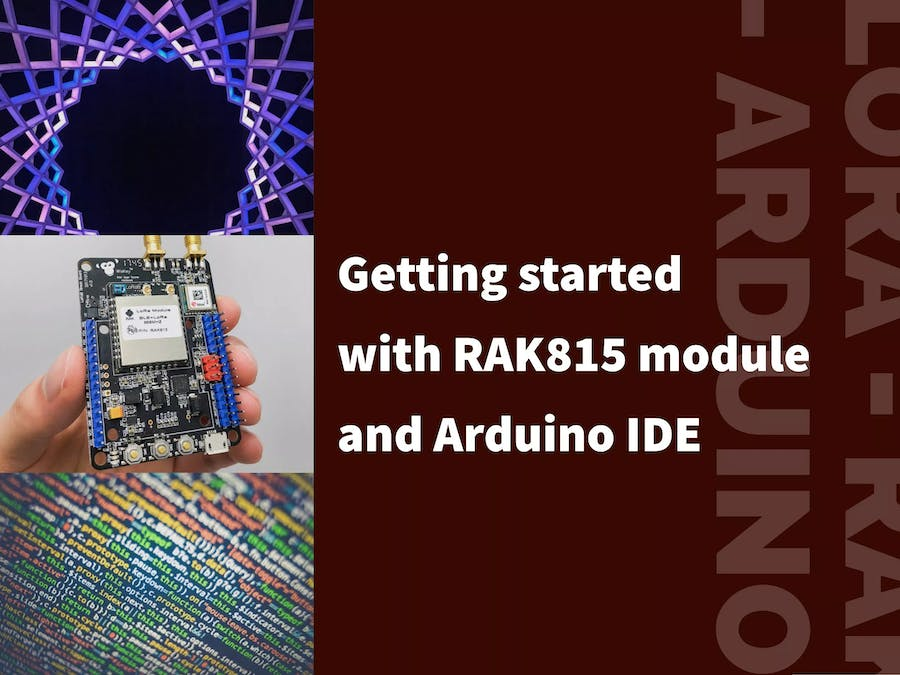 Getting Started with RAK815 Tracker Module and Arduino