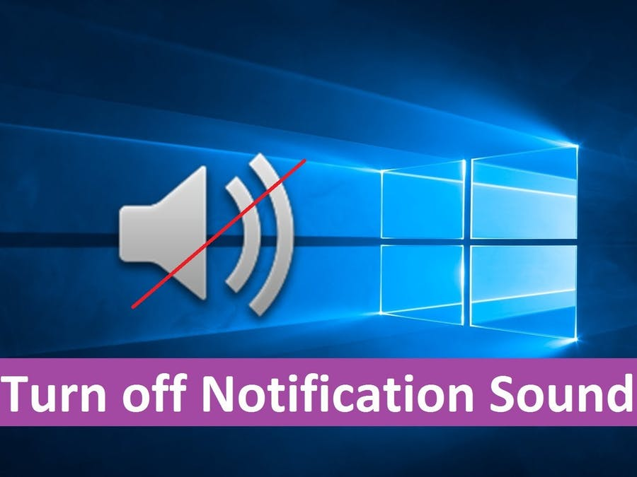 Disable Notification Sounds in Windows 10