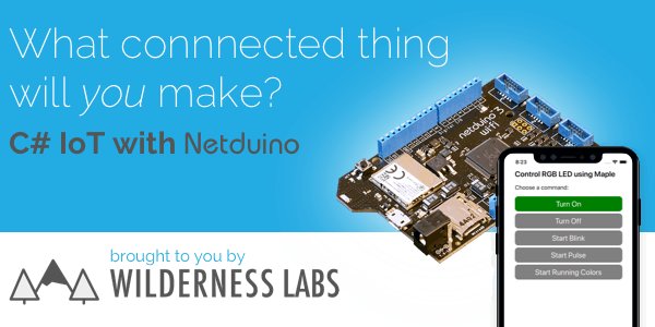 Netduino: Connected Things Using C# and .NET