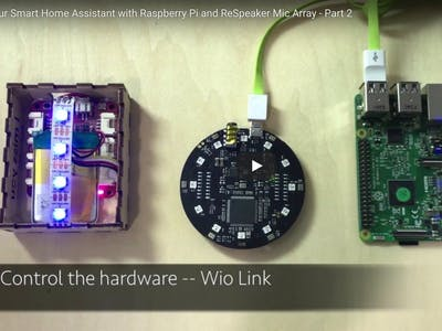 DIY Smart Home Assistant with Raspberry Pi and ReSpeaker