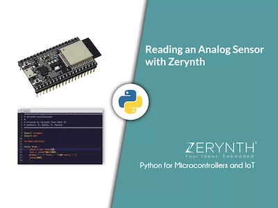 How to Read an Analog Sensor with Zerynth (Python for IoT)