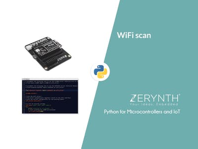 WiFi Scan Using Zerynth (Python for Embedded and IoT)
