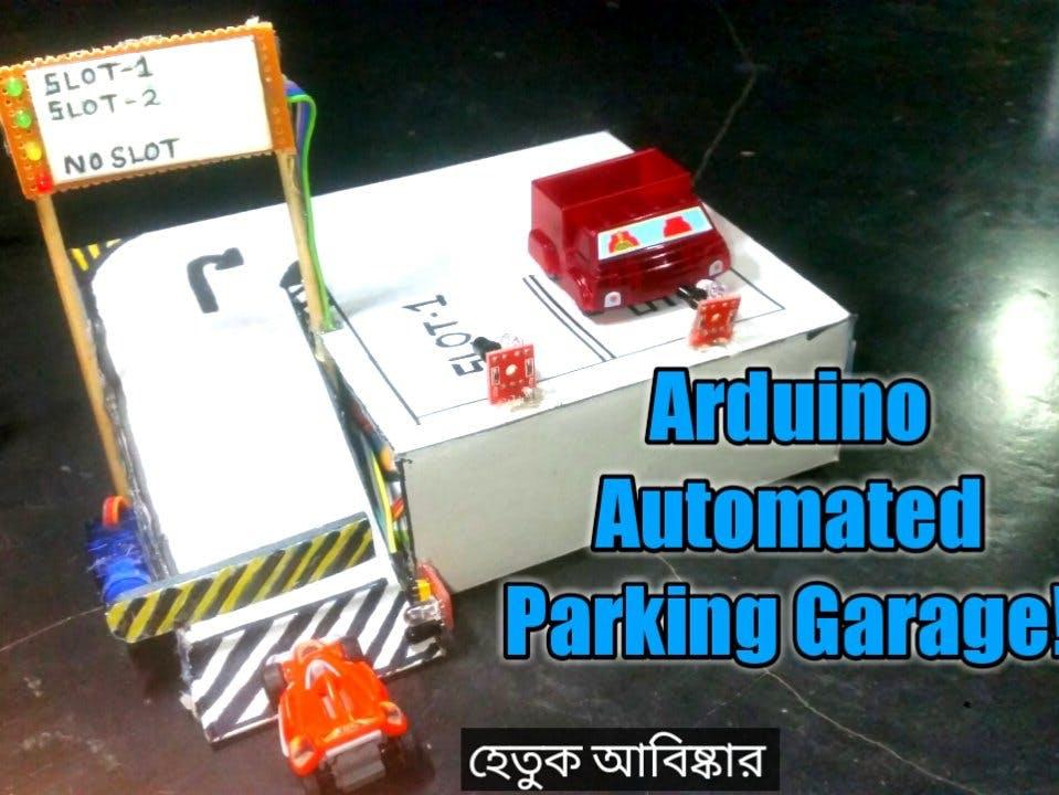 Arduino Automated Parking Garage