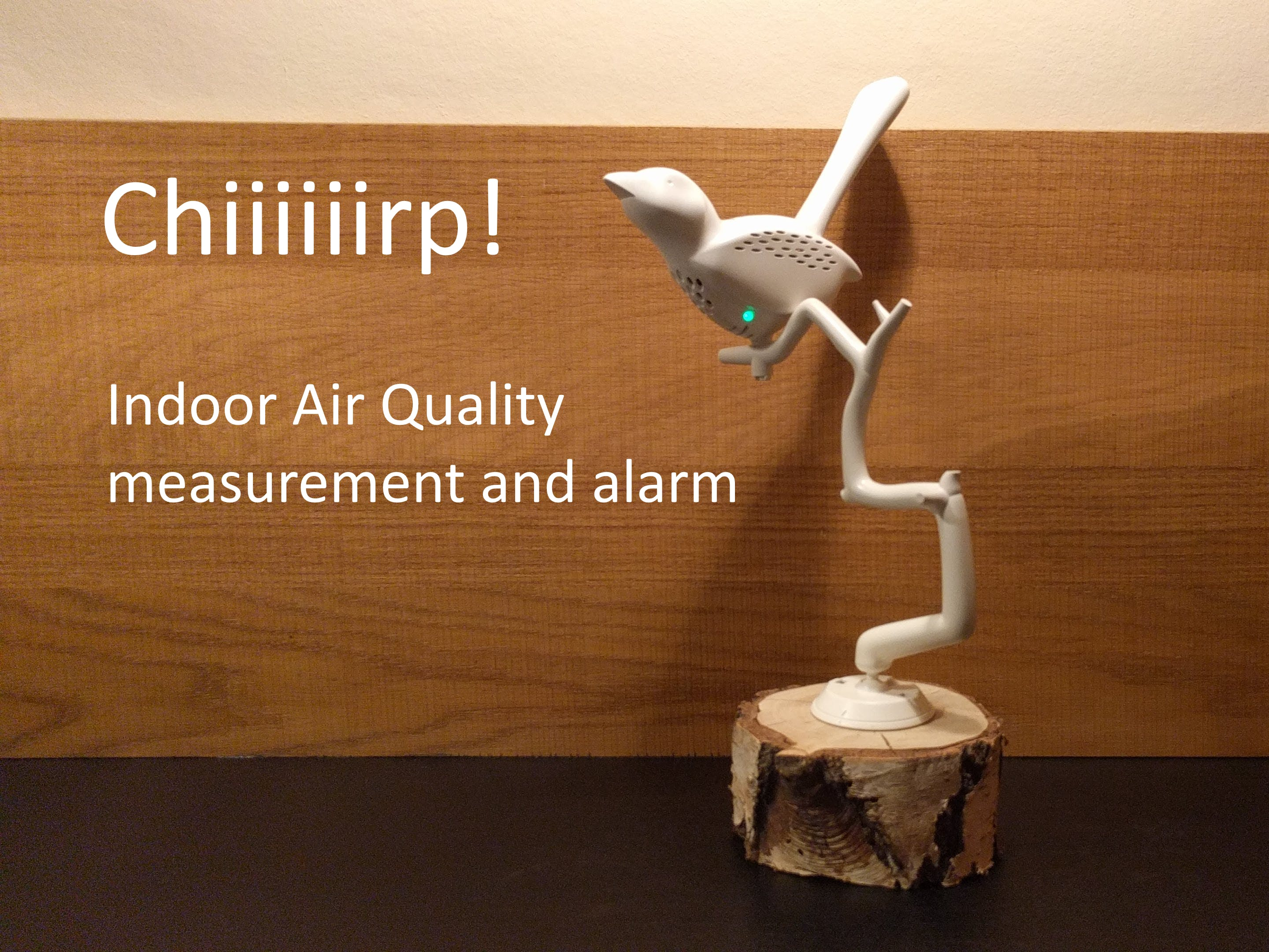 Chiiiiiirp! Indoor Air Quality Measurement and Alarm