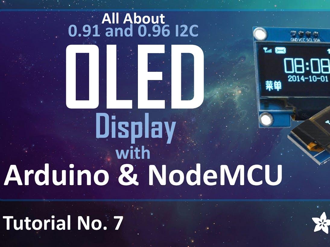 I2C OLED Display Using Arduino/NodeMCU
