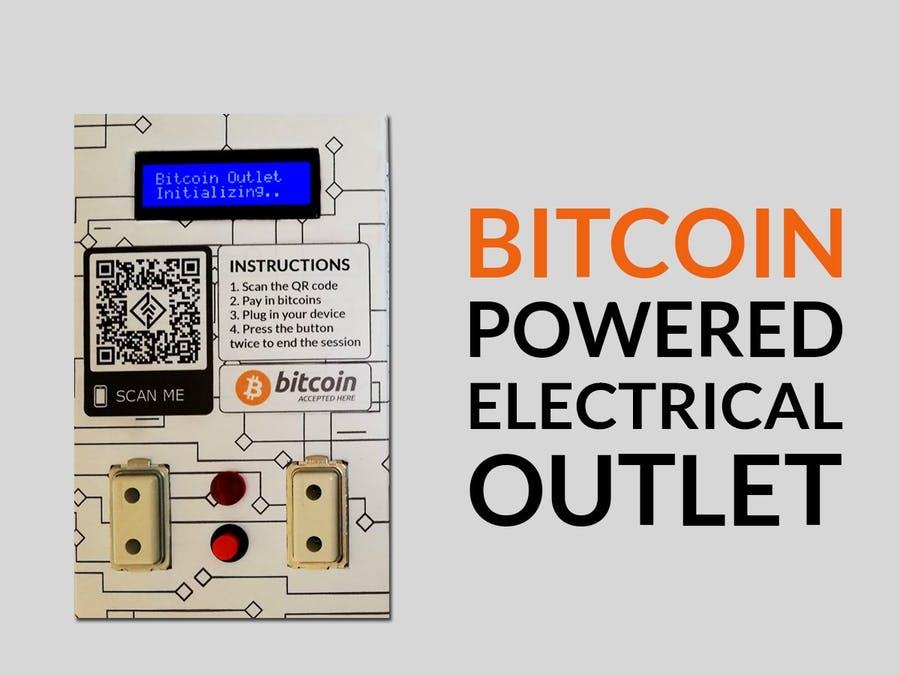Bitcoin Powered Electrical Outlet