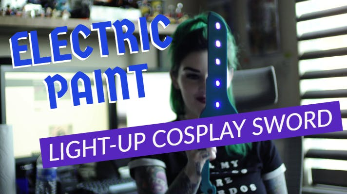 Electric Paint Light Up Cosplay Sword - No soldering required! Wahoo!