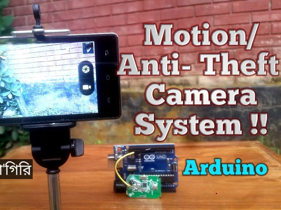 Anti-Theft camera system using Arduino & Phone.