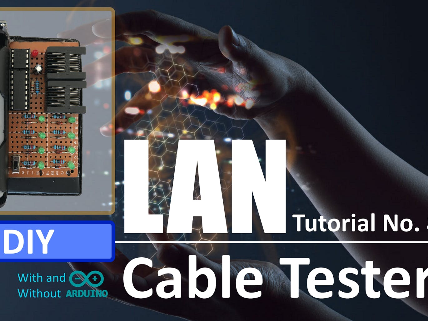 DIY - LAN Cable Tester With or Without Arduino