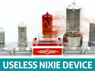 Useless Nixie Device