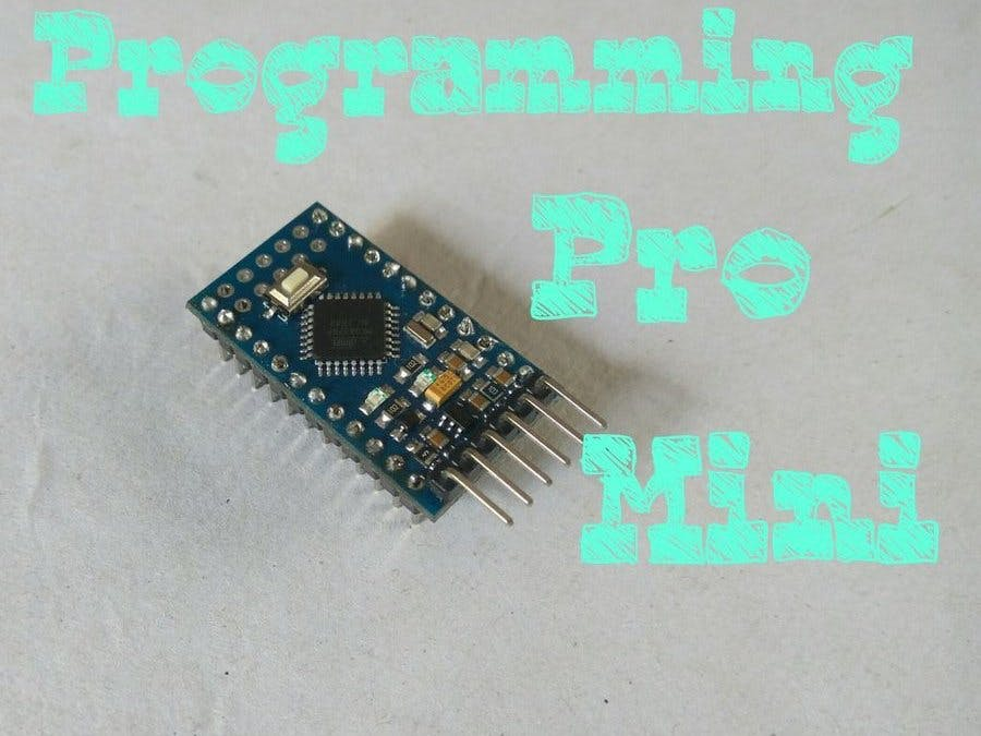 Programming Arduino Pro Mini Using UNO