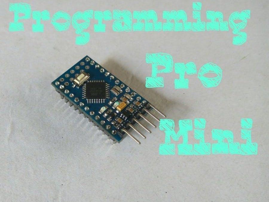 Programming Arduino Pro Mini Using UNO