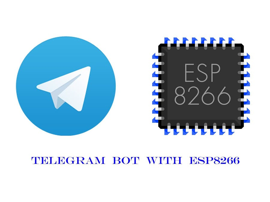 Telegram Bot with ESP8266 - Arduino Project Hub
