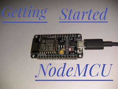 Getting Started with NodeMCU (ESP8266)