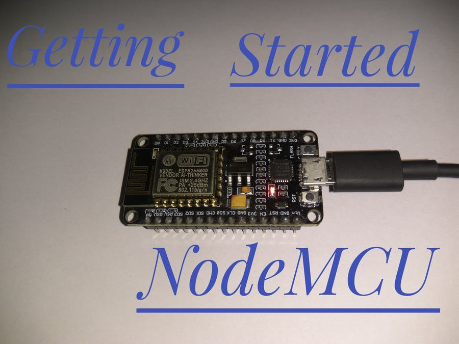 Getting Started with NodeMCU (ESP8266) - Hackster io