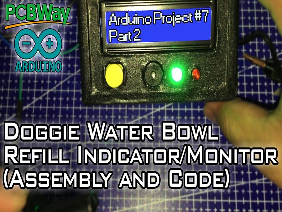 Doggo Water Bowl Refill Monitor/Indicator - Part 2