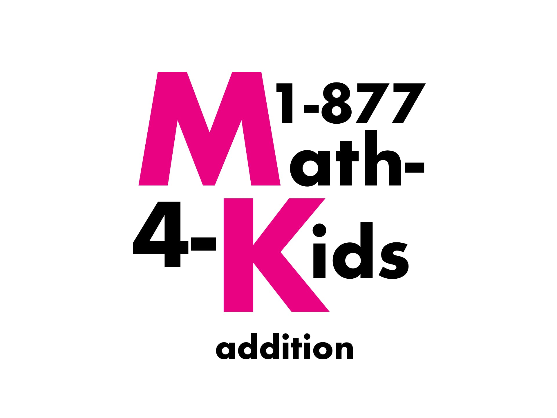 1-877-MATH-FOR-KIDS: Beginning Addition