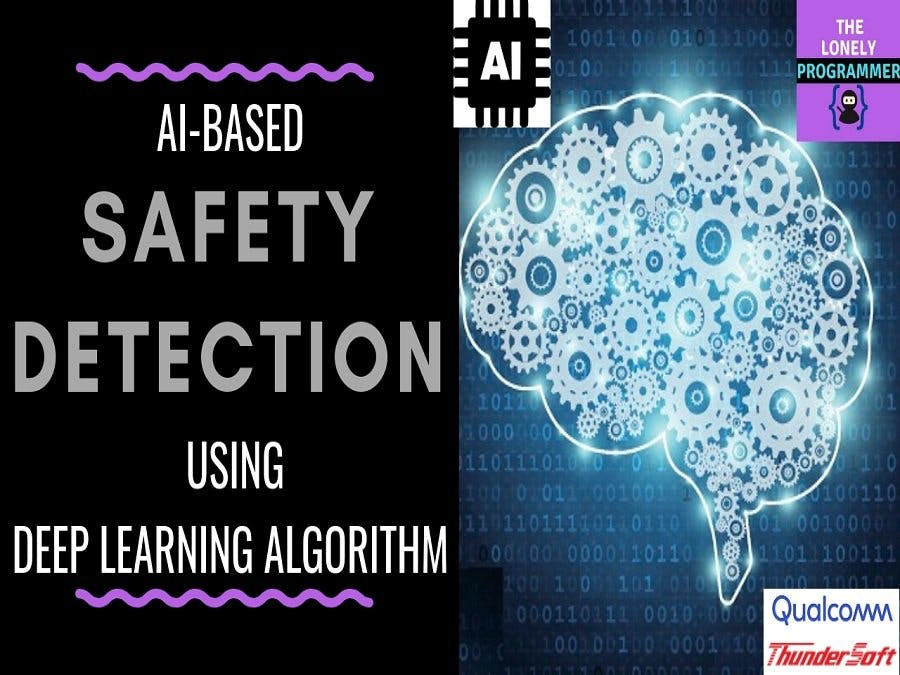 AI Based Safety Detection Using Deep Learning Algorithm