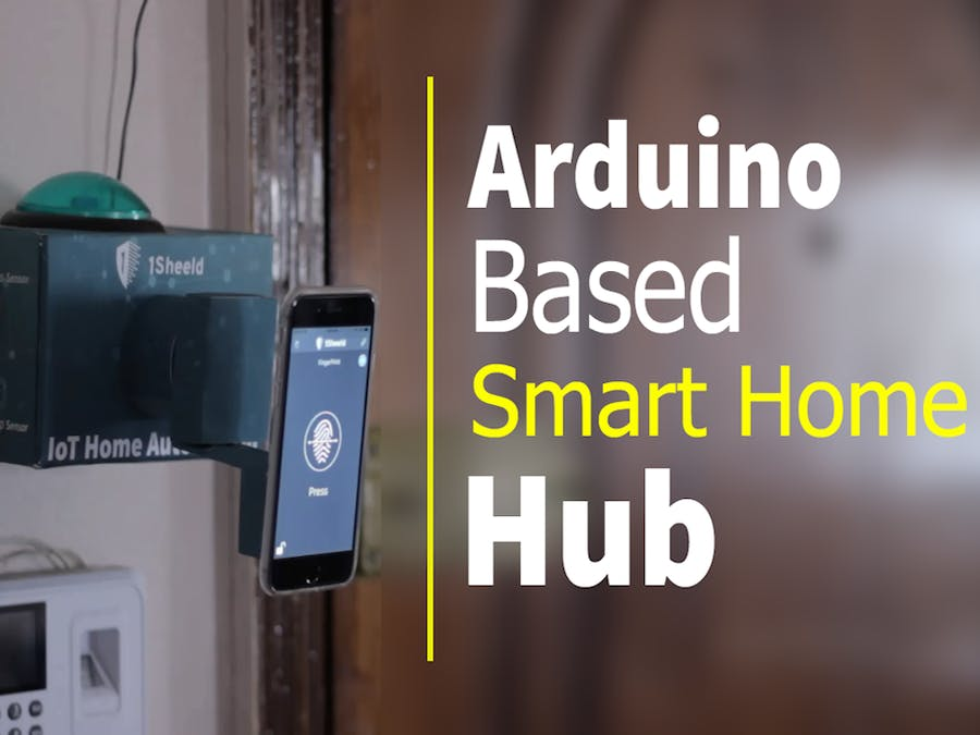 How to Build a DIY Arduino-Based Smart Home Hub with 1Sheeld