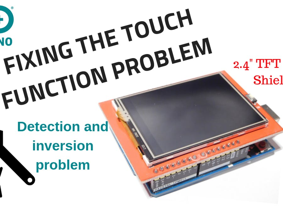 Interfacing and Fixing Touch Problem on TFT LCD 2.4″ Shield