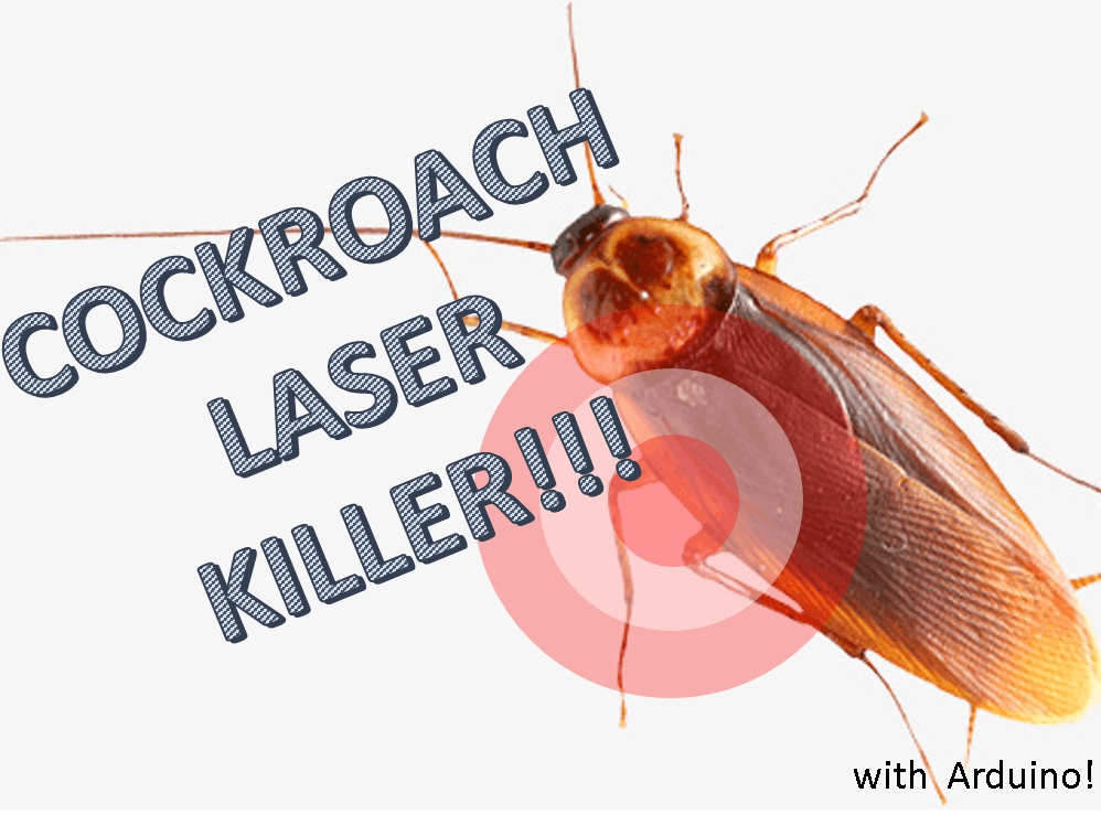 Cockroach Laser Killer