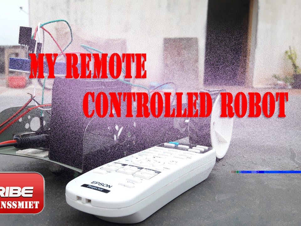 My Remote Controlled Robot | Home Automation