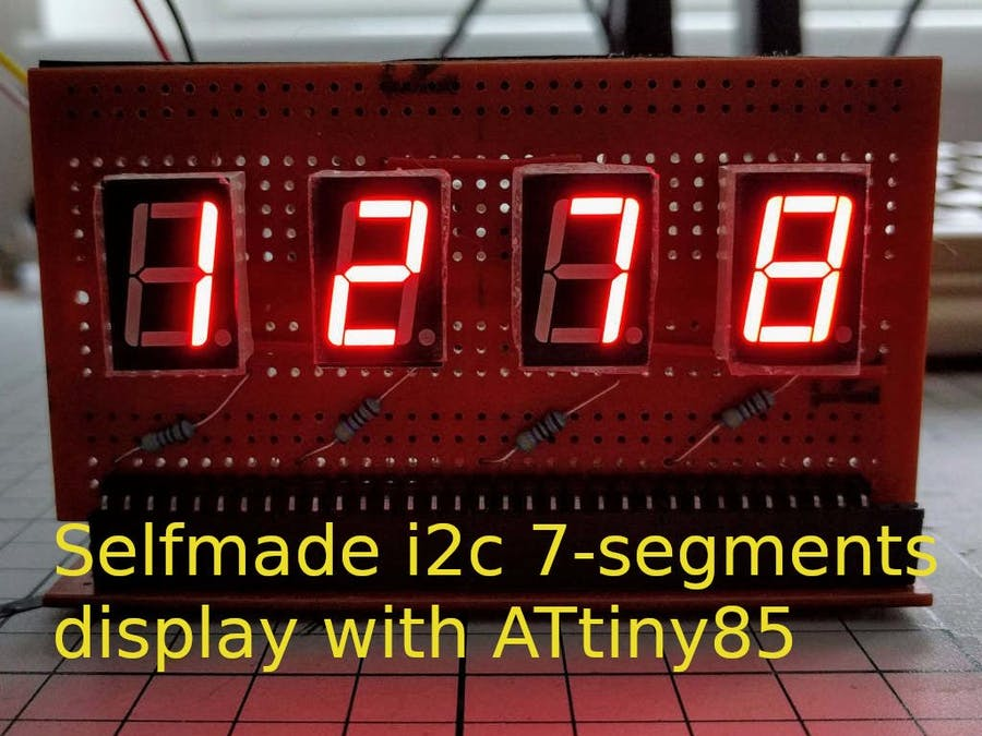 Selfmade I2C 7-Segment Display with ATtiny85