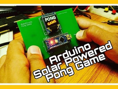 Arduino Solar Powered Pong Game