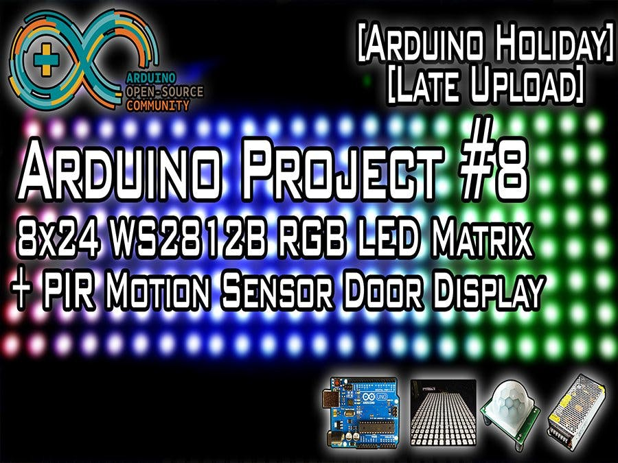 LED Matrix + Motion Sensor Door Display [Arduino Holiday]