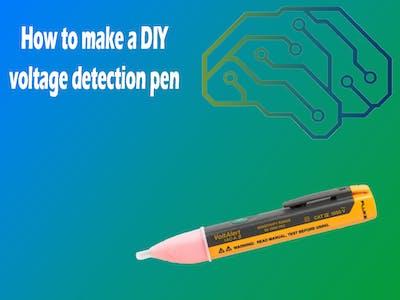 DIY Voltage Detection Pen