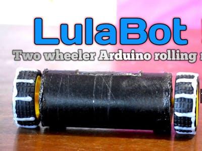 LulaBot: Arduino Rolling Robot!