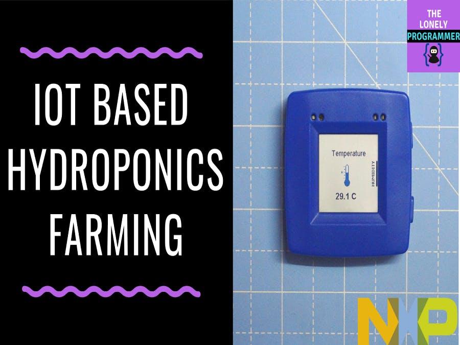 IoT-Based Hydroponics Farming