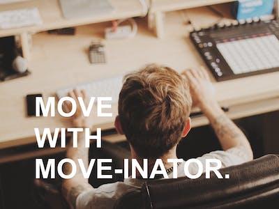 Move-inator