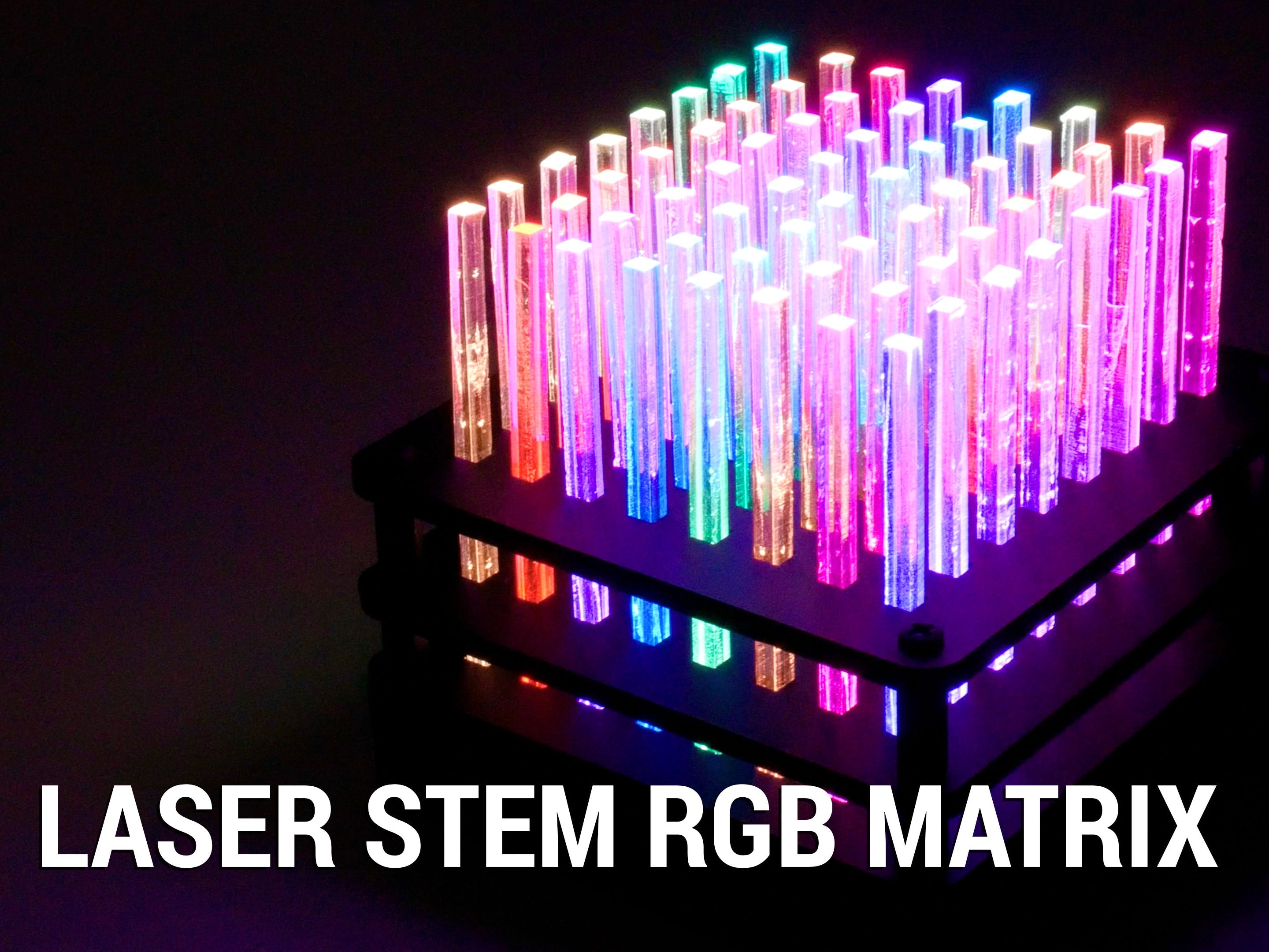 Laser Stem RGB Matrix