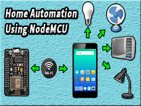 Home Automation Using NodeMCU - Hackster io
